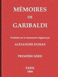 Mémoires de Garibaldi, tome 1/2