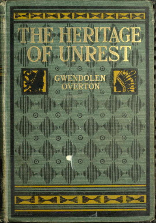 The heritage of unrest