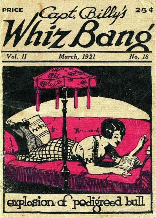 Captain Billy's Whiz Bang, Vol. 2, No. 18, March, 1921 America's Magazine of Wit, Humor and Filosophy