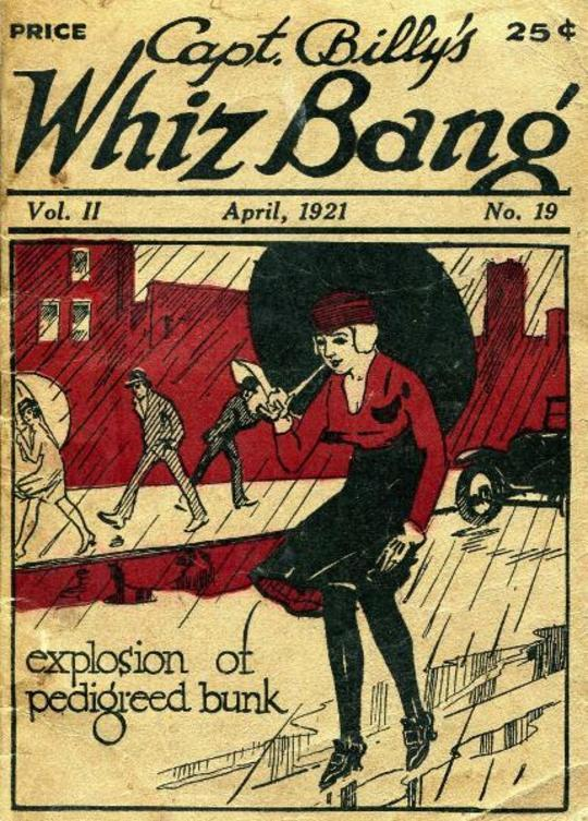 Captain Billy's Whiz Bang, Vol. II. No. 19, April, 1921 America's Magazine of Wit, Humor and Filosophy