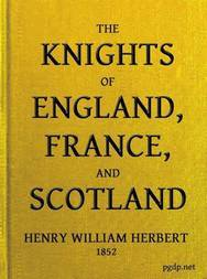 The Knights of England, France, and Scotland