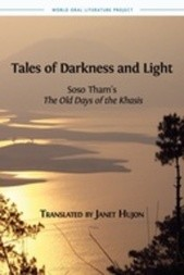 Tales of Darkness and Light: Soso Tham's The Old Days of the Khasis