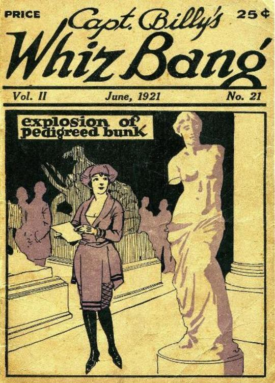 Captain Billy's Whiz Bang, Vol. 2, No. 21, June, 1921 America's Magazine of Wit, Humor and Filosophy