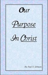 Our Purpose In Christ