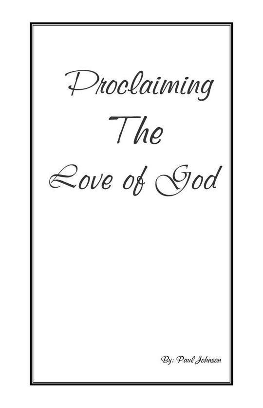 Proclaiming the Love of God