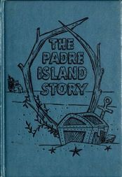 The Padre Island Story