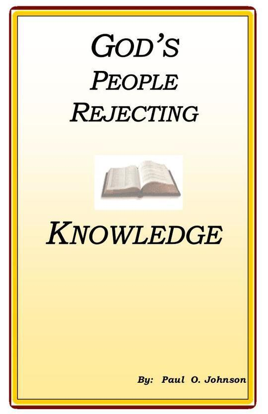 God's People Rejecting Knowledge