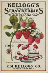 Kellogg's Great Crops of Strawberries And How to Grow Them The Kellogg Way