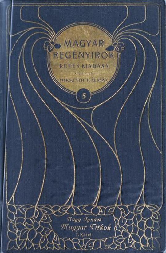 Magyar titkok (1. kötet) Regény