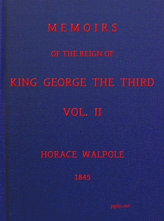 Memoirs of the Reign of King George the Third, Volume II (of 4)