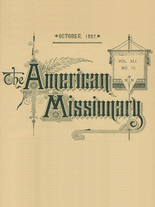 The American Missionary — Volume 41, No. 10, October, 1887