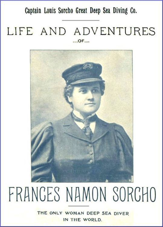 Life and Adventures of Frances Namon Sorcho The Only Woman Deep Sea Diver in the World