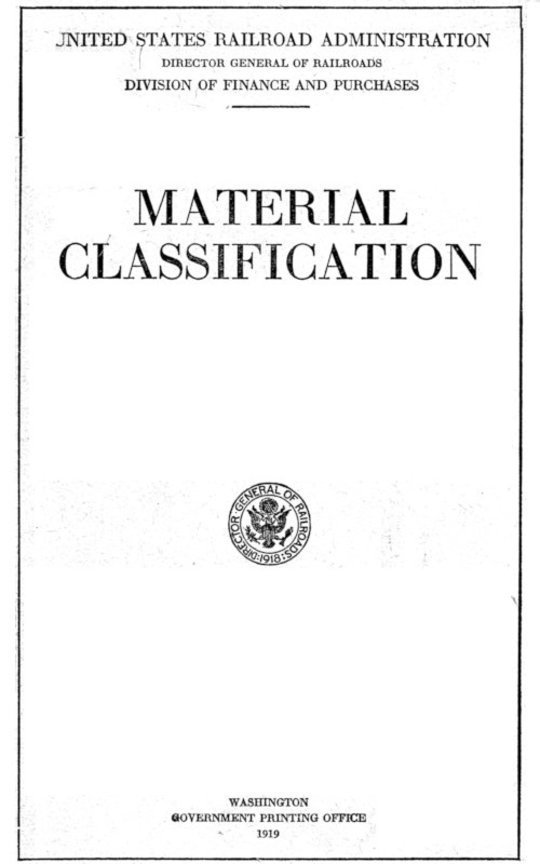 Material Classification Recommended by the Railway Storekeepers' Association