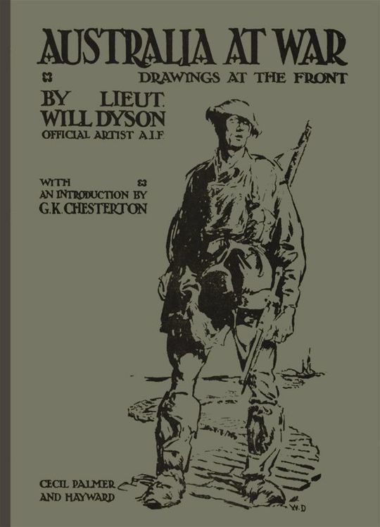 Australia at War Drawings at the front: A winter record on the Somme and at Ypres, during the Campaings of 1916 and 1917