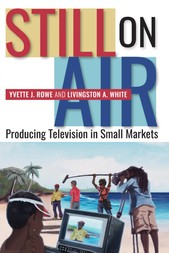 Still on Air: Producing Television in Small Markets