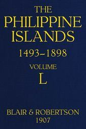 The Philippine Islands, 1493-1898 Explorations by early navigators, descriptions of the islands and their peoples, their history and records of the catholic missions, as related in contemporaneous books and manuscripts, showing the political, economic, commercial and religious conditions of those islands from their earliest relations with European nations to the close of the nineteenth century