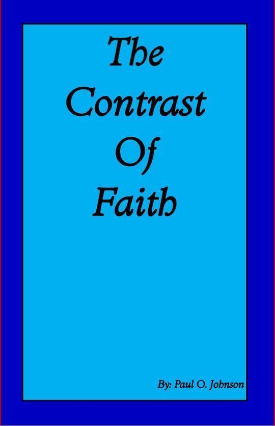 The Contrast of Faith