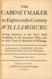 The Cabinetmaker in Eighteenth-Century Williamsburg
