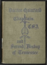 Doctor Quintard, Chaplain C.S.A and Second Bishop of Tennessee Being His Story of the War (1861-1865)