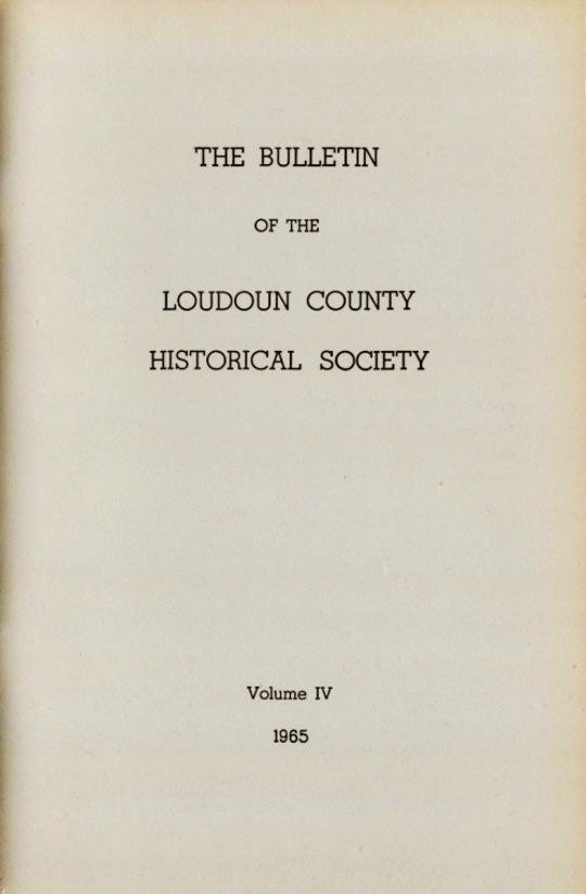 The Bulletin of the Loudoun County Historical Society, Volume IV, 1965