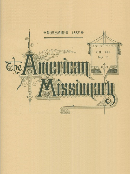 The American Missionary — Volume 41, No. 11, November, 1887