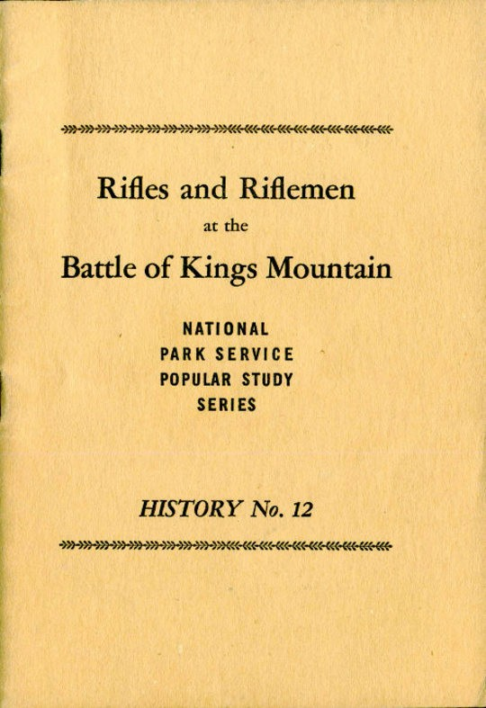 Rifles and Riflemen at the Battle of Kings Mountain History No. 12