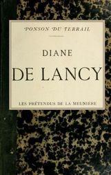 Diane de Lancy; Les pretendus de la meunière