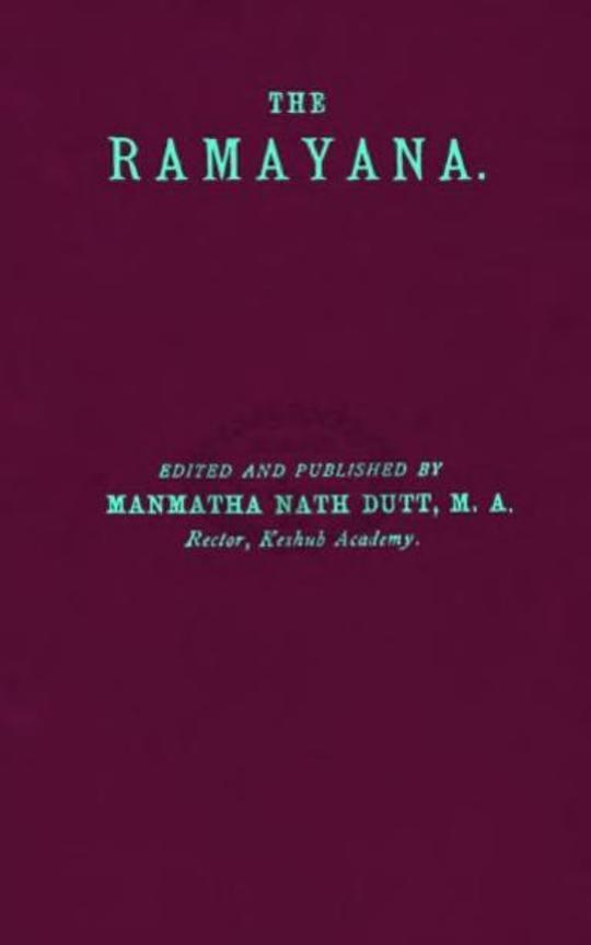 The Rāmāyana Volume One Bālakāndam and Ayodhyākāndam