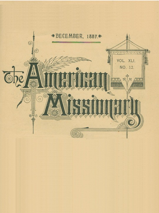 The American Missionary — Volume 41, No. 12, December, 1887