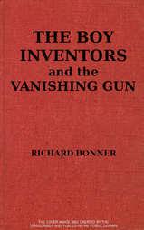 The Boy Inventors and the Vanishing Gun