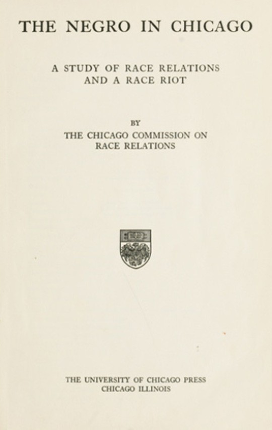 The Negro in Chicago A Study of Race Relations and a Race Riot