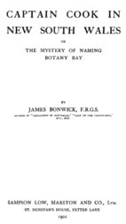 Captain Cook in New South Wales The Mystery of Naming Botany Bay
