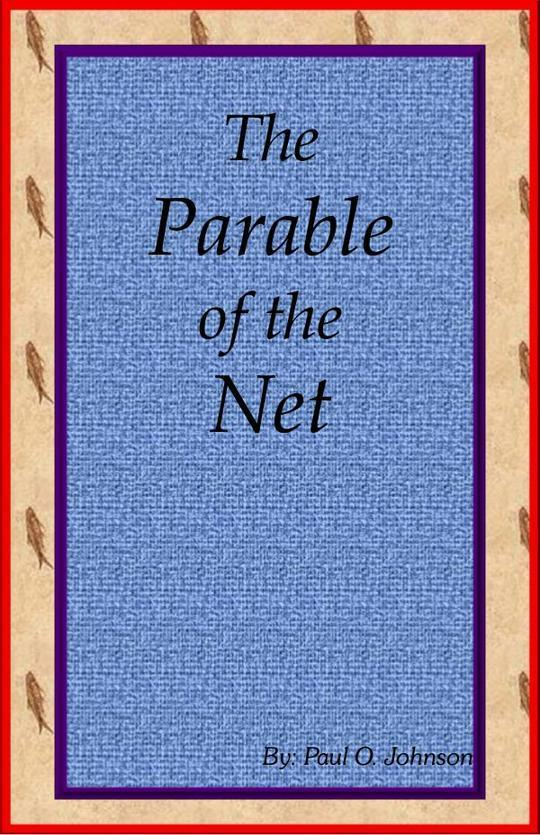 The Parable of the Net