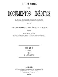 Colección de Documentos Inéditos Relativos al Descubrimiento, Conquista y Organización de las Antiguas Posesiones Españolas de Ultramar. Tomo 6, De La Isla De Cuba, III