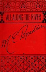 All along the River A novel