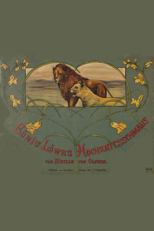König Löwes Hochzeitsschmaus