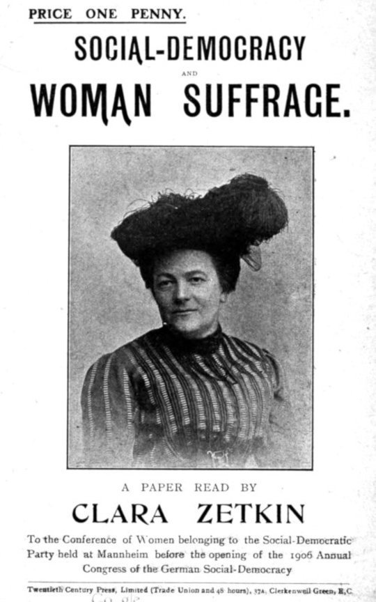 Social-Democracy & Woman Suffrage A Paper Read by Clara Zetkin to the Conference of Women Belonging to the Social-Democratic Party Held at Mannheim, Before the Opening of the Annual Congress of the German Social-Democracy