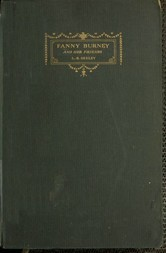 Fanny Burney and her Friends Select passages from her Diary and other Writings