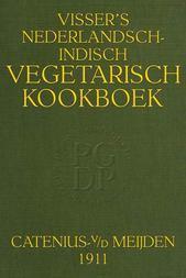 Visser's Nederlandsch-Indisch Vegetarisch Kookboek