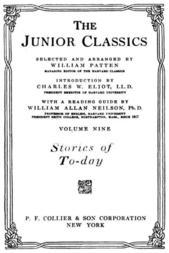 The Junior Classics, Volume 9: Stories of To-day