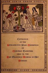 Catalogue of the Retrospective Loan Exhibition of European Tapestries