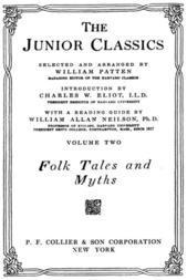 The Junior Classics, Volume 2: Folk Tales and Myths