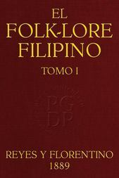 El Folk-lore Filipino (Tomo I)