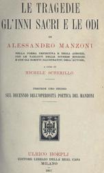 Le tragedie, gl'inni sacri e le odi di Alessandro Manzoni