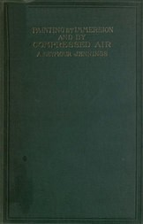 Painting by Immersion and by Compressed Air A Practical Handbook