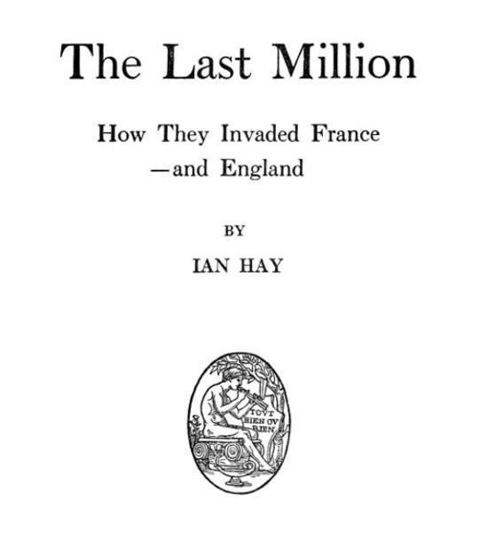 The Last Million How They Invaded France—and England
