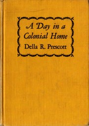 A Day in a Colonial Home