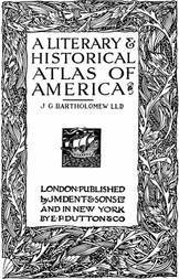 A Literary & Historical Atlas of America