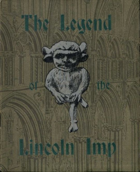 The Legend of the Lincoln Imp