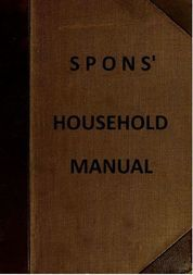 Spons' Household Manual A treasury of domestic receipts and a guide for home management